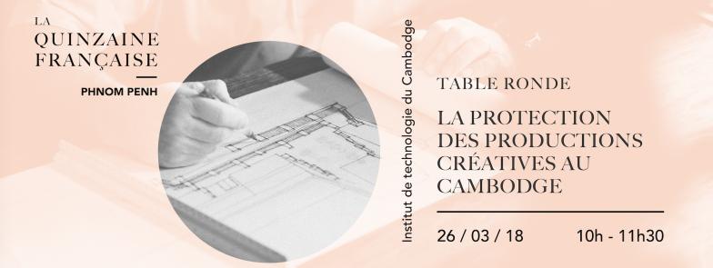 Table Ronde, la protection des productions créatives au Cambodge