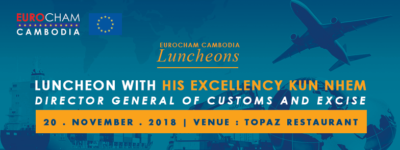 Luncheon with H.E Dr. Kun Nhem, Director General of Customs and Excise