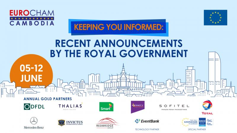 05 - 12  JUNE | KEEPING YOU INFORMED: RECENT ANNOUNCEMENTS BY THE ROYAL GOVERNMENT
