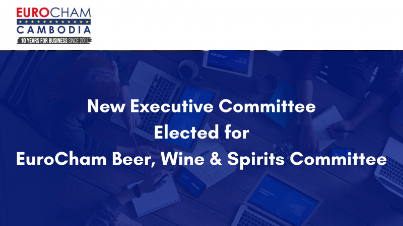 New Executive Committee elected for EuroCham's Beer, Wine & Spirits Committee