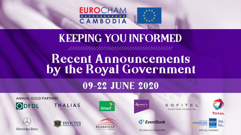 09 - 22 JUNE | KEEPING YOU INFORMED: RECENT ANNOUNCEMENTS BY THE ROYAL GOVERNMENT
