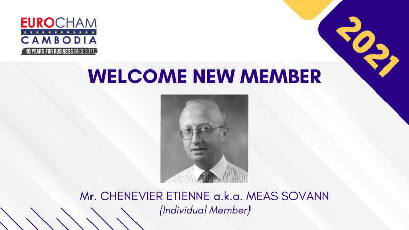 New Member 2021: Mr. CHENEVIER ETIENNE a.k.a. MEAS SOVANN