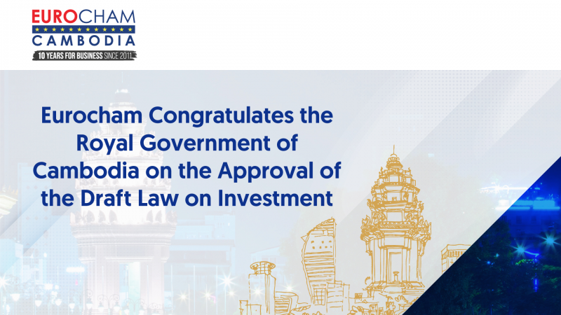 Eurocham Congratulates The Royal Government of Cambodia on Approval of the Draft Law on Investment